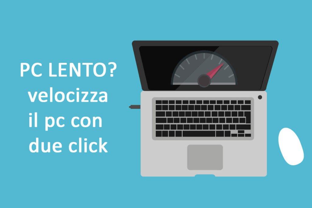 velocizzare un pc windows o mac