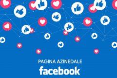Come e perchè creare una pagina aziendale su  Facebook?